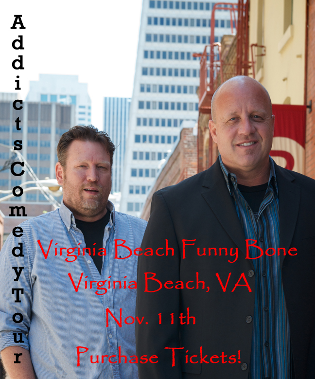 Addicts Comedy Tour Virginia Beach VA